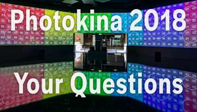 Photokina 2018 your questions youtube