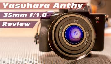 Yasuhara Anthy 35mm f1.8 Lens Review Youtube